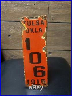 Original Porcelain 1915 Tulsa Oklahoma motorcycle license plate Gas Oil Car