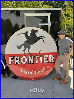 Original porcelain Frontier sign / 6-footer / raring to go
