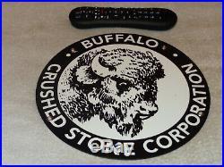 Vintage Buffalo Crushed Stone Corporation 10 Porcelain Metal Gasoline Oil Sign