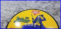 Vintage Conoco Gasoline Porcelain The Joker Comic Motor Oil Service Pump Sign