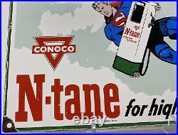 Vintage Conoco Superman N-tane Porcelain Sign Steel Gas Oil Garage Pump Plate