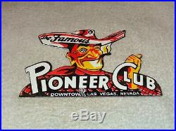 Vintage Pioneer Club Casino Las Vegas Nevada 7.5 Porcelain Metal Gas Oil Sign