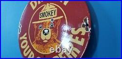 Vintage Smokey The Bear Porcelain National Park Entrance Service Pump Plate Sign